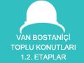 Van Bostaniçi Toplu Konutları 1.2. Etaplar