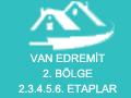 Van Edremit 2. Bölge 2.3.4.5.6. Etaplar